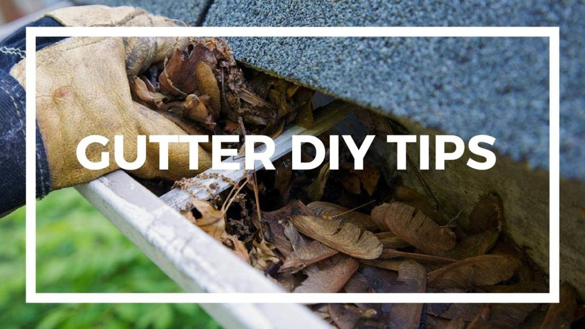 DIY Tips for Gutter